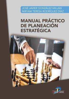 MANUAL PRÁCTICO DE PLANEACIÓN ESTRATÉGICA