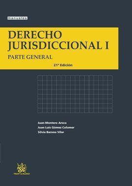 DERECHO JURISDICCIONAL I (PARTE GENERAL 21ª ED)