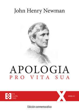 APOLOGIA PRO VITA SUA. EDICION CONMEMORATIVA