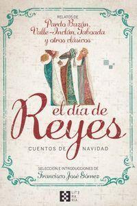 DIA DE REYES, EL. CUENTOS DE NAVIDAD