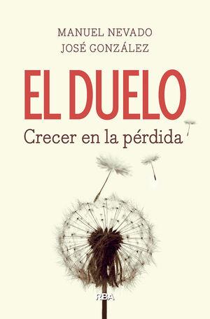 EL DUELO. CRECER EN LA PÉRDIDA