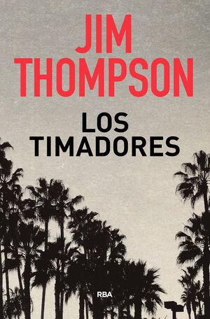 TIMADORES, LOS