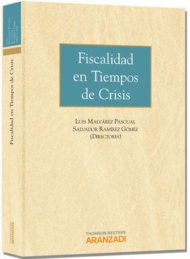FISCALIDAD EN TIEMPOS DE CRISIS