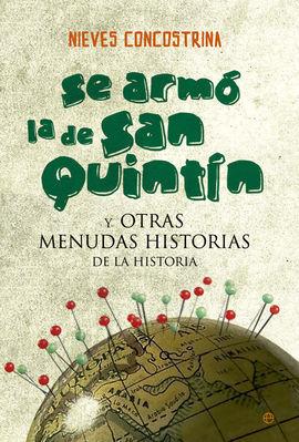 SE ARMÓ LA DE SAN QUINTÍN