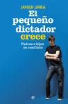 PEQUEÑO DICTADOR CRECE, EL