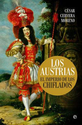 LOS AUSTRIAS (EL IMPERIO DE LOS CHIFLADOS)