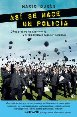 ASÍ SE HACE UN POLICIA