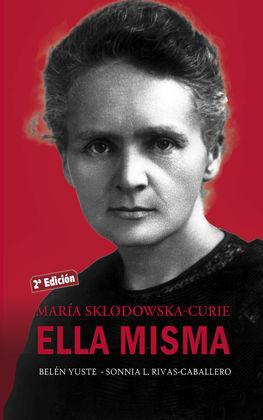 MARIA SKLODOWSKA-CURIE ELLA MISMA