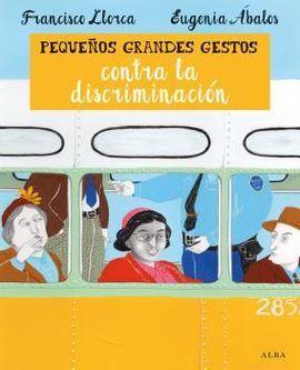 PEQUEÑOS GRANDES GESTOS CONTRA LA DISCRIMINACIÓN