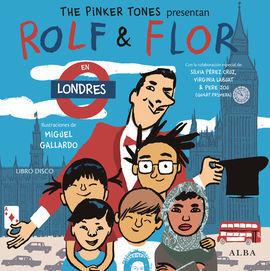 ROLF & FLOR EN LONDRES