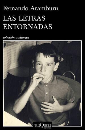 LAS LETRAS ENTORNADAS