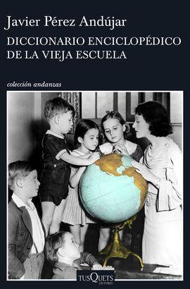 DICCIONARIO ENCICLOPEDICO DE LA VIEJA ESCUELA