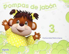 POMPAS DE JABÓN 3 AÑOS. PROYECTO EDUCACIÓN INFANTIL 2º CICLO