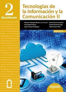 TECNOLOGÍAS DE LA INFORMACIÓN Y LA COMUNICACIÓN 2º BACHILLERATO