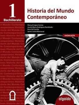 HISTORIA DEL MUNDO CONTEMPÓRANEO 1º BACHILLERATO
