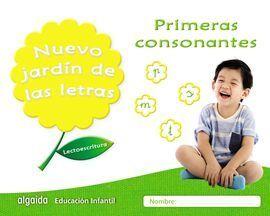 NUEVO JARDIN DE LAS LETRAS. PRIMERAS CONSONANTES