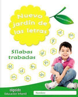 NUEVO JARDIN DE LAS LETRAS. SILABAS TRABADAS