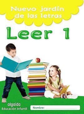 NUEVO JARDIN DE LAS LETRAS. LEER 1. EDUCACION INFANTIL