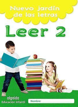 NUEVO JARDIN DE LAS LETRAS. LEER 2. EDUCACION INFANTIL