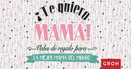 VALES REGALO PARA LA MEJOR MAMÁ DEL MUNDO