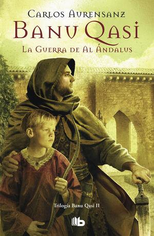 BANU QASI LA GUERRA DE AL ANDALUS