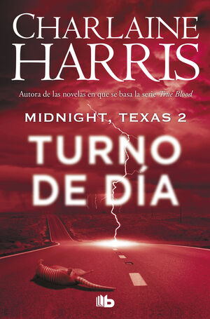 MIDNIGHT, TEXAS - TURNO DE DÍA