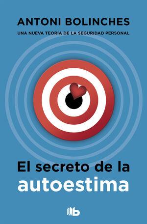 EL SECRETO DE LA AUTOESTIMA