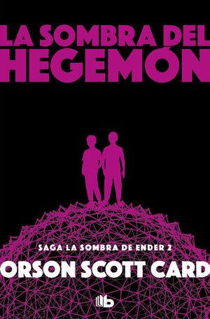 LA SOMBRA DE HEGEMON (SAGA DE LA SOMBRA 2)
