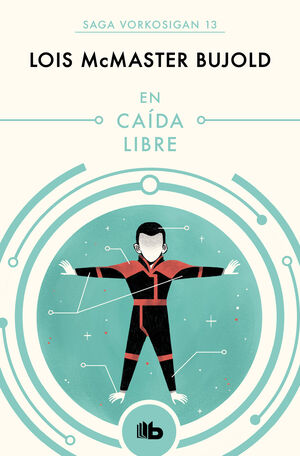 EN CAÍDA LIBRE (LAS AVENTURAS DE MILES VORKOSIGAN 4)