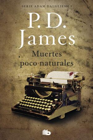 MUERTES POCO NATURALES (ADAM DALGLIESH 3)