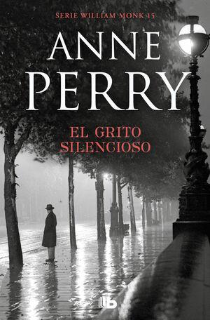 EL GRITO SILENCIOSO (DETECTIVE WILLIAM MONK 8)