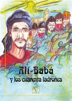 ALÍ-BABÁ Y LOS CUARENTA LADRONES