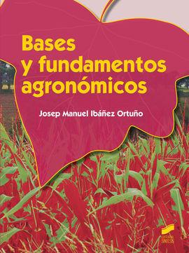 BASES Y FUNDAMENTOS AGRONOMICOS