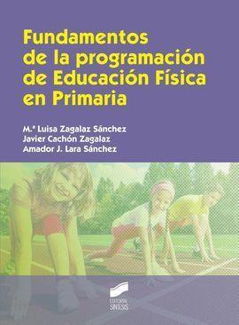 FUNDAMENTOS DE LA PROGRAMACIÓN DE EDUCACIÓN FÍSICA EN PRIMARIA