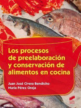 LOS PROCESOS DE PREELABORACION Y CONSERVACION DE ALIMENTOS EN COC
