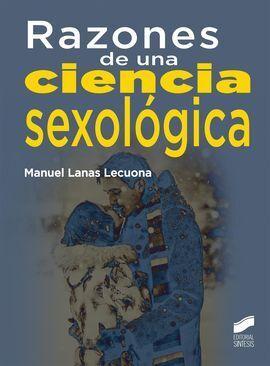 RAZONES DE UNA CIENCIA SEXOLOGICA