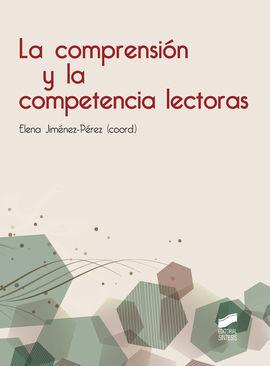 LA COMPRENSION Y LA COMPETENCIA LECTORAS
