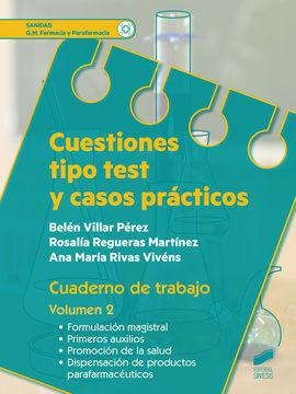 CUESTIONES TIPO TEST Y CASOS PRACTICOS. CUADERNO DE TRABAJO. VOLUMEN 2