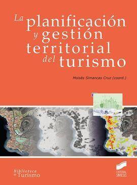 PLANIFICACION Y GESTION TERRITORIAL DEL TURISMO