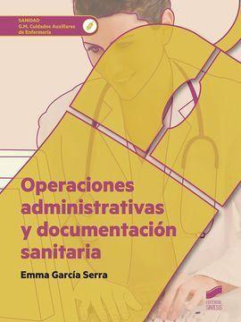 OPERACIONES ADMINISTRATIVAS Y DOCUMENTACION SANITARIA CFGM
