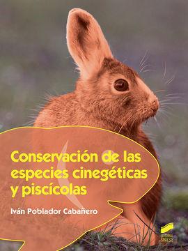 CONSERVACION DE LAS ESPECIES CINEGETICAS Y PISCICOLAS