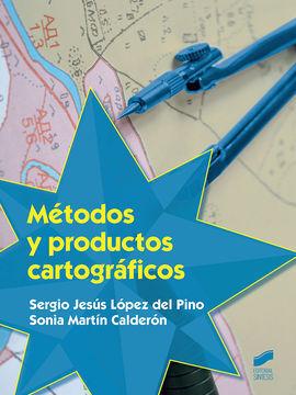 MÉTODOS Y PRODUCTOS CARTOGRÁFICOS