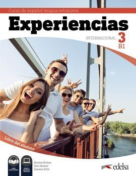 EXPERIENCIAS INTERNACIONAL 3 B1. LIBRO DEL ALUMNO