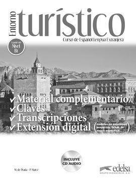 ENTORNO TURÍSTICO - LIBRO DE CLAVES, TRANSCRIPCIONES Y MATERIAL COMPLEMENTARIO