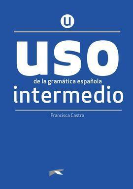 USO DE LA GRAMÁTICA INTERMEDIO - NUEVA EDICIÓN