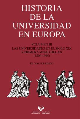 HISTORIA DE LA UNIVERSIDAD EN EUROPA. VOL. 3. LAS UNIVERSIDADES EN EL SIGLO XIX