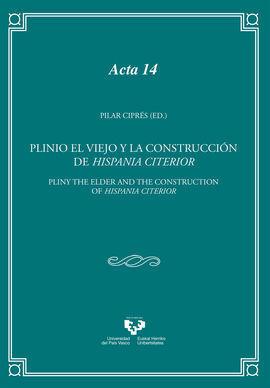 PLINIO EL VIEJO Y LA CONSTRUCCION DE HISPANIA CITERIOR