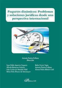 PAQUETES DINAMICOS. PROBLEMAS Y SOLUCIONES JURIDICAS DESDE UNA PE