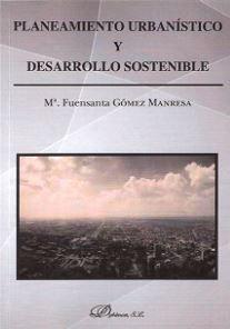PLANTEAMIENTO URBANISTICO Y DESARROLLO SOSTENIBLE