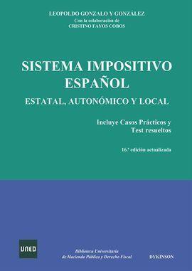 SISTEMA IMPOSITIVO ESPAÑOL. ESTATAL, AUTONOMICO Y LOCAL